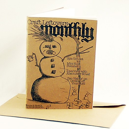 Holiday Issue Vol 2: Issue 1: Craft Leftovers Monthly Zine
