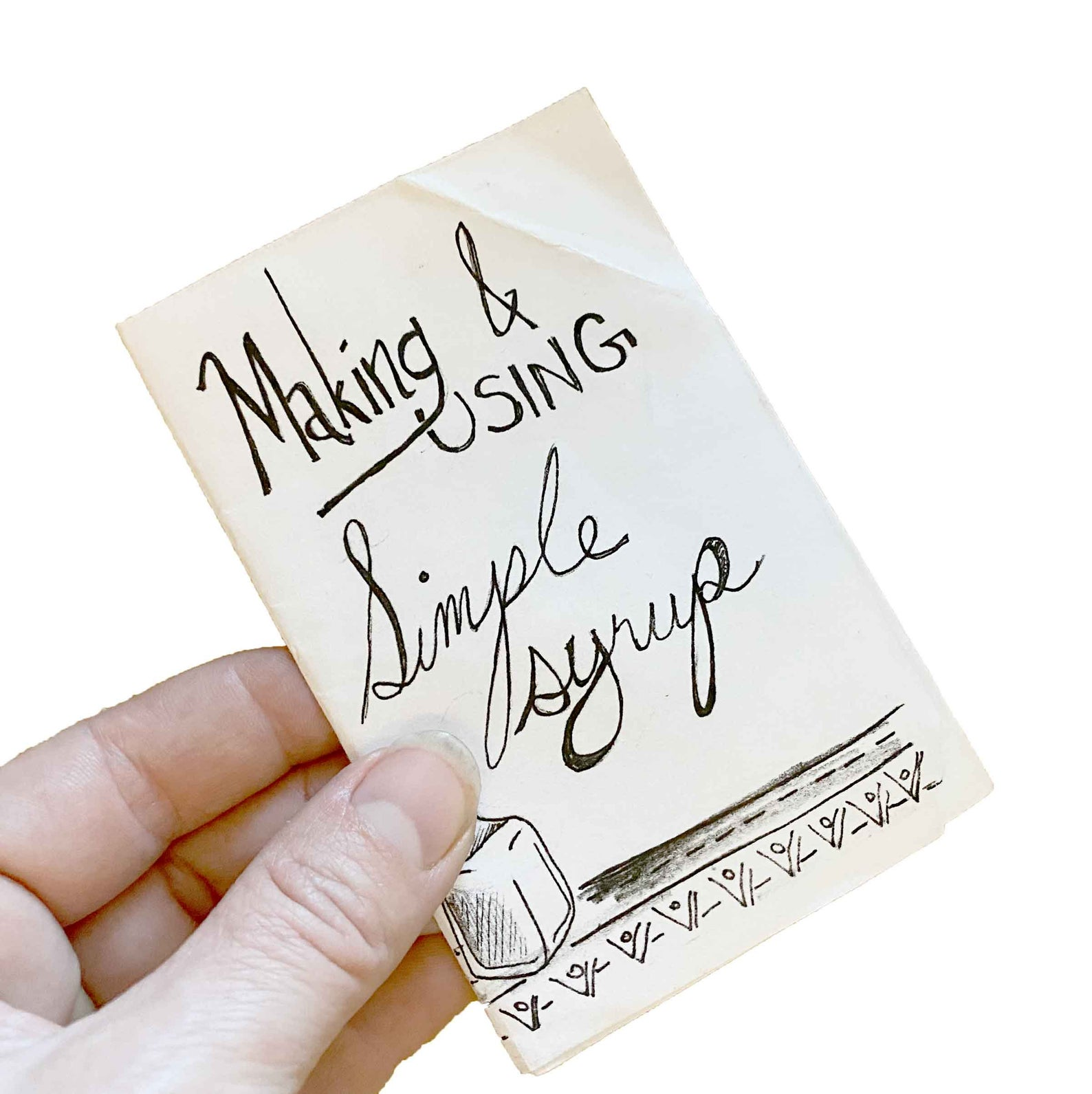 Making and Using Simple Syrups Mini Zine