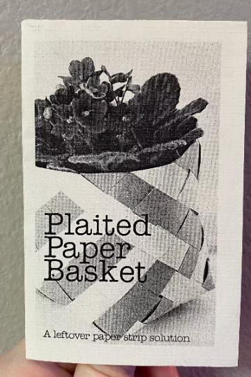 Plaited Paper Basket Mini Zine